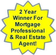 2 year winner for mortgage professional and real estate agent